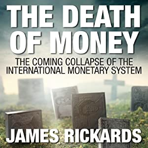 The Death of Money Audiobook