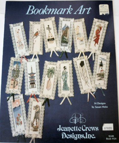 Stitches Pattern Booklet (Bookmark Art: 14 Designs for Jeanette Crews Designs Stitch-N-Mark Bookmarks (A Cross Stitch Pattern Craft Booklet, Book #124))