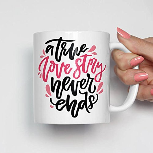 A True Love Story Mug, Valentines Day Gift, Mugs for Wife, Valentine Mugs With Sayings, Gifts for Wife, Girlfriend Valentine, Fiance Valentine Gift, Mug for Her, 11oz 15oz