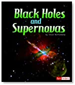 Black Holes and Supernovas (The Solar System and Beyond)