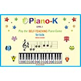 Piano-K, Play the Self-Teaching Piano Game for Kids. Level 3