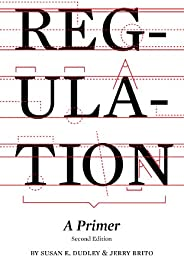 Regulation: A Primer (English Edition)
