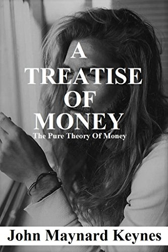 Amazon a treatise on money the pure theory of money ebook a treatise on money the pure theory of money by maynard keynes john fandeluxe Image collections