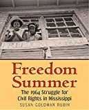 img - for Freedom Summer: The 1964 Struggle for Civil Rights in Mississippi book / textbook / text book