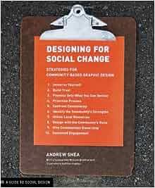 designing for social change andrew shea pdf