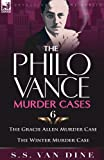 img - for The Philo Vance Murder Cases: 6-The Gracie Allen Murder Case & the Winter Murder Case book / textbook / text book