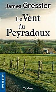 Le vent du Peyradoux par James Gressier