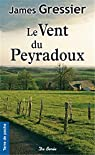 Le vent du Peyradoux par Gressier