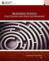 Business Ethics: Case Studies and Selected Readings (MindTap Course List)