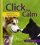 Click to Calm: Healing the Aggressive...