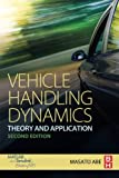 Vehicle Handling Dynamics, Second Edition: Theory and Application