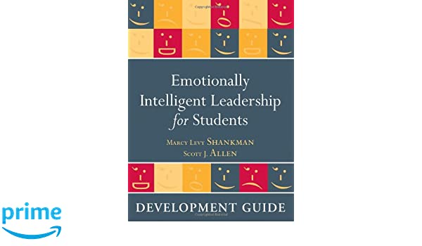Emotionally Intelligent Leadership For Students Development Guide