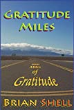 img - for Gratitude Miles: 8000 Miles of Gratitude book / textbook / text book