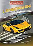 img - for Lamborghini: A Fusion of Technology and Power (Speed Rules! Inside the World's Hottest Cars) book / textbook / text book