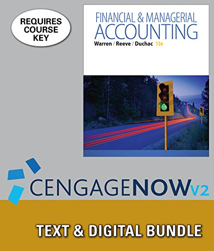 Bundle: Financial & Managerial Accounting, Loose-leaf Version, 13th + Excel Applications for Accounting Principles,