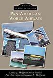 img - for Pan American World Airways (Images of Modern America) book / textbook / text book
