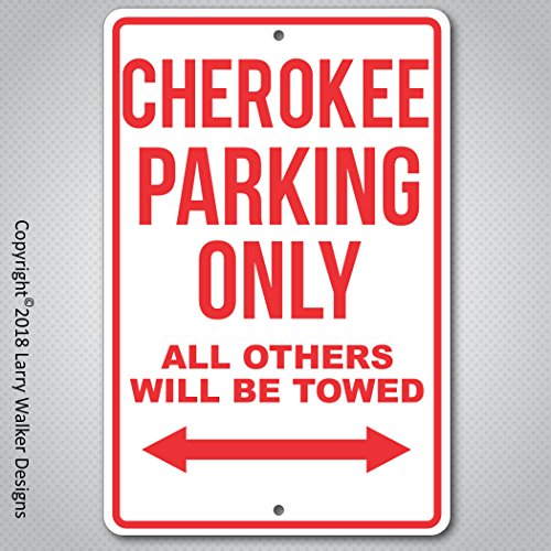 Jeep Cherokee Parking only Aluminum sign with All Weather UV Protective Coating