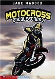 Motocross Double-Cross (Impact Books)