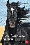 Schüßler-Salze für Pferde: Wirkung · Dosierung · Anwendung