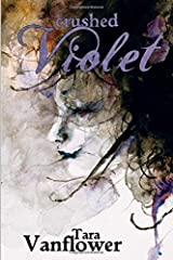 Crushed Violet: Book Two of the Violet Series Paperback