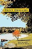 Bent Dreams, Richard Tinguely, 0826341977