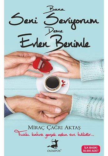 Bana Seni Seviyorum Deme Evlen Benimle: Tuzlu kahve gercek askin son halidir...