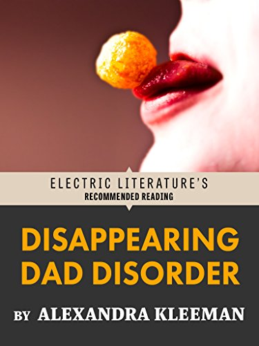 Disappearing Dad Disorder: Excerpted from YOU TOO CAN HAVE A BODY LIKE MINE (Electric Literature's Recommended Reading)