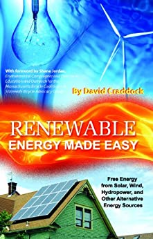 _BETTER_ Renewable Energy Made Easy: Free Energy From Solar, Wind, Hydropower, And Other Alternative Energy Sources. UKRMol green espacial Reserva science things