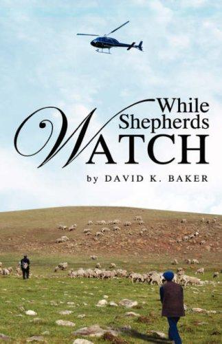 While Shepherds Watch While Shepherds Watch
