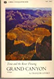 img - for Grand Canyon. Time and the River Flowing. Abridged book / textbook / text book