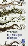 Les Animaux dénaturés par Vercors