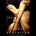 Trans-Sister Radio Audiobook by Chris Bohjalian Narrated by Judith Ivey