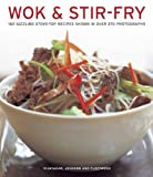 Wok and Stir-Fry, Sunil Vijayakar and Becky Johnson, 1780192886