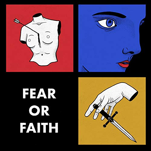 Fear or Faith [Explicit] ()