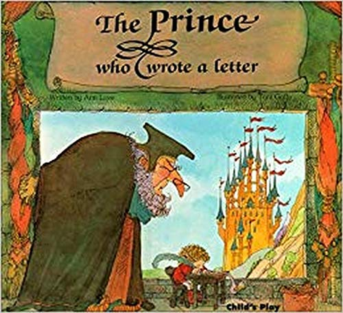 The Prince Who Wrote a Letter (Child's Play Library)
