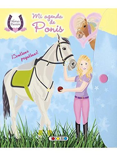MI AGENDA DE PONIS. HORSES PASSION: VV.AA.: 9788490375600 ...