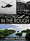 In the Rough: Episode 2 of the Tenderfoot Series