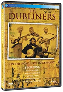 Amazon Com The Dubliners On The Road Live In Germany