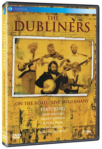 The Dubliners: On the Road - Live in Germany by Eagle Rock Ent