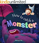 Books for Kids: How to Catch a Monste...