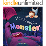 Books for Kids: How to Catch a Monster (Children's book about a Boy and a Cookie Eating Monster, Picture Books, Preschool Books, Ages 3-5, Baby Books, Kids Book, Bedtime Story)