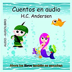 Cuentos en Audio de H. C. Andersen [Tales of H.C. Andersen]
