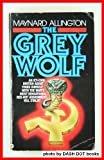 The Grey Wolf, Maynard Allington, 0446341487