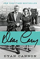 Dear Cary: My Life with Cary Grant