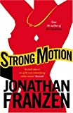 Front cover for the book Strong Motion by Jonathan Franzen