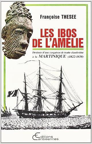 Livre Ibos de l'Amelie Destinée d'une Cargaison de Traite.. pdf