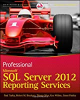 Professional Microsoft SQL Server 2012 Reporting Services Front Cover
