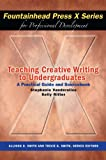 Teaching Creative Writing to Undergraduates