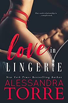 Love in Lingerie (Unzipped Book 1) by [Torre, Alessandra]
