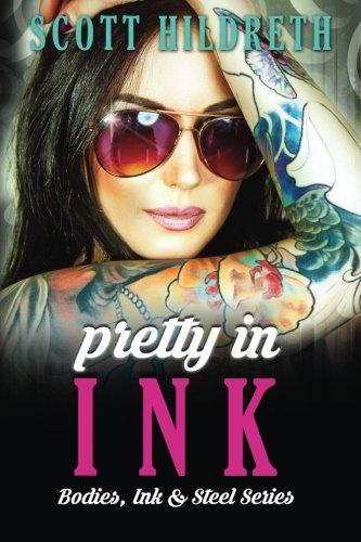 Download Pretty In Ink (Bodies Ink and Steel) (Volume 2) pdf epub